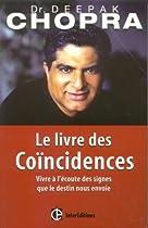 Le Livre des coïncidences : Vivre à l'écoute des signes