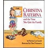 Christina Katerina and the Time She Quit the Family