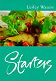 Lesley Waters Classic Ck: Starters (Classic Cooks)