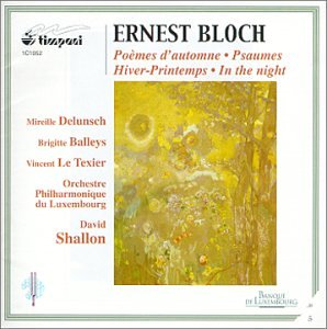 Bloch: Psalms for Soprano/Poems D'Automn