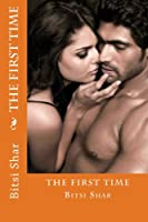 The First Time: Love in No Time--1 (Volume 1)