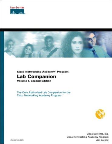 Cisco Networking Academy Program: Lab Companion, Volume I