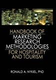 img - for Handbook of Marketing Research Methodologies for Hospitality and Tourism by Ronald A. Nykiel (2015-06-29) book / textbook / text book