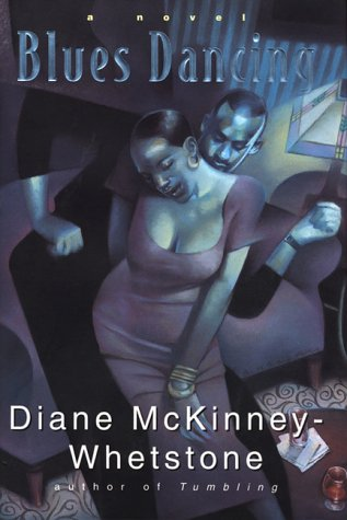 Blues Dancing: A Novel, Diane Mckinney-whetstone
