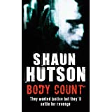 Body Count: They Wanted Justice But They'll Settle for Revengeby Shaun Hutson