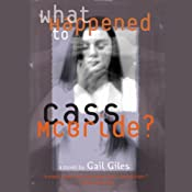 What Happened to Cass McBride? | [Gail Giles]