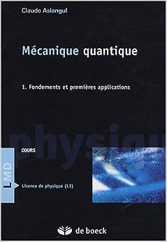 Mécanique quantique - Aslangul - Tomes 1, 2 & 3