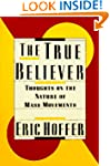 The True Believers: Thoughts on the N...