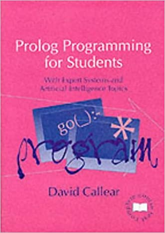 Prolog Programming for Students: With Expert Systems and Artificial Intelligence Topics