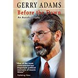 Before the Dawn: An Autobiographyby Gerry Adams