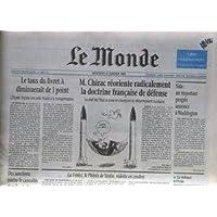 MONDE (LE) [No 15866] du 31/01/1996 - M. CHIRAC REORIENTE RADICALEMENT A DOCTRINE FRANCASE DE DEFENSE - LETAUX...