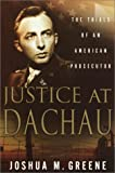 Book cover for Justice at Dachau: The Trials of an American Prosecutor