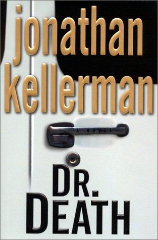 Dr. Death: A Novel, Kellerman,Jonathan