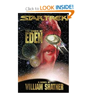 Star Trek: The Ashes of Eden by William Shatner, Judith Reeves-Stevens, Garfield Reeves-Stevens and Kevin Ryan