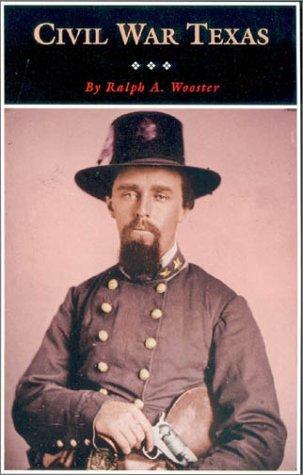 Civil War Texas (Fred Rider Cotton Popular History Series)