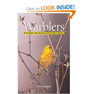 Warblers of the Great Lakes Region and Eastern North America Chris Earley