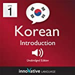 Learn Korean - Level 1: Introduction to Korean - Volume 1: Lessons 1-25: Introduction Korean #1 |  Innovative Language Learning