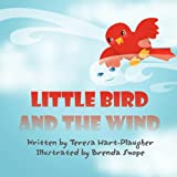 img - for Little Bird and the Wind book / textbook / text book