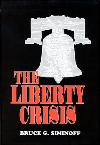 Liberty Crisis, BRUCE G. SIMINOFF