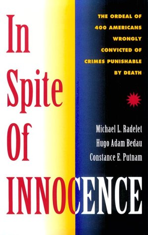 In Spite Of Innocence: Erroneous Convictions in Capital Cases