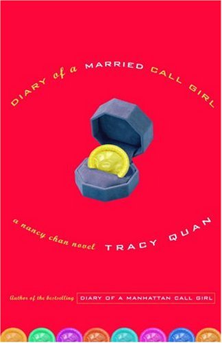 Diary of a Married Call Girl: A Nancy Chan Novel (Nancy Chan Novels)