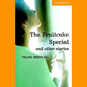 The Fruitcake Special and Other Stories | [Frank Brennan]