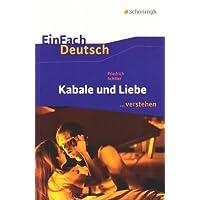 EinFach Deutsch ...verstehen. Interpretationshilfen: EinFach Deutsch ...verstehen: Friedrich Schiller: Kabale...