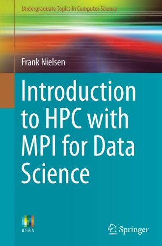 introduction-to-hpc-with-mpi-for-data-science-undergraduate-topics-in-computer-science