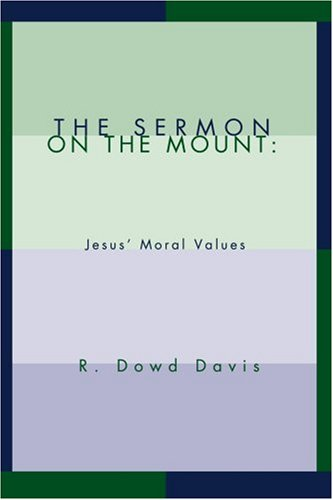 The Sermon on the Mount: Jesus' Moral Values