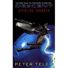 Descent: Stealing Thunder by Peter Telep