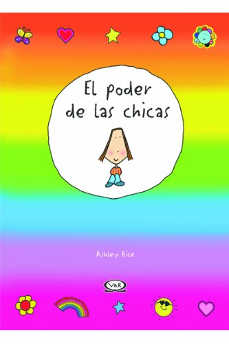 El poder de las chicas/ The Power of Girls (Spanish Edition) (Rice Poder compare prices)