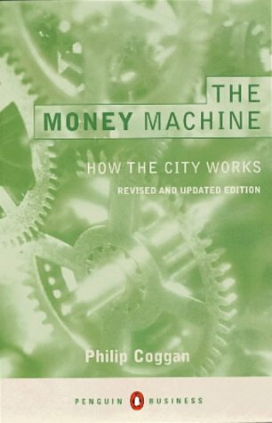 the-money-machine-how-the-city-works-penguin-business-library