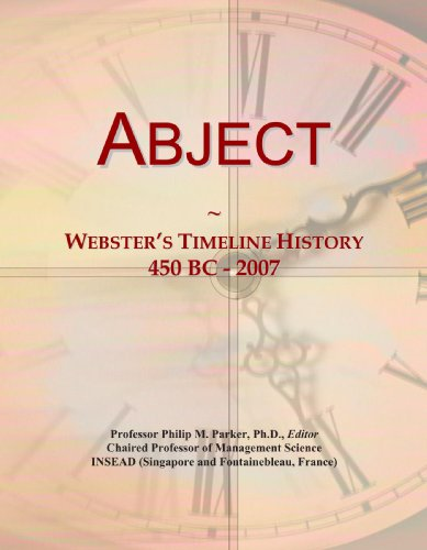 Abject: Webster's Timeline History, 450 BC - 2007 PDF