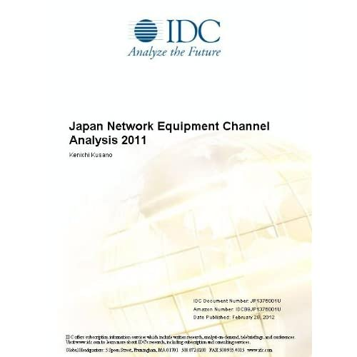 Japan Network Equipment Channel Analysis 2011 Kenichi Kusano