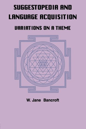 Suggestopedia and Language Acquisition: Variations on a Theme