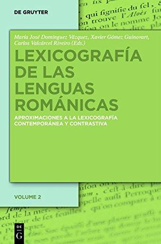 Lexicografia de las lenguas romanicas II: Aproximaciones a La Lexicografia Contemporanea Y Contrastiva  (Tapa Dura)