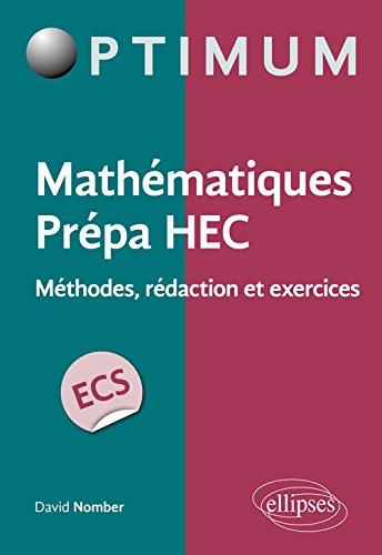 Mathématiques Prépa HEC Voie ECS Méthodes Rédaction Exercices