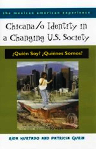 Chicana /o Identity in a Changing U.S. Society (The...