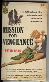 Mission for Vengeance: Peter Rabe: Amazon.com: Books