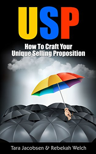 usp-how-to-craft-your-unique-selling-proposition-advanced-sales-marketing-book-2