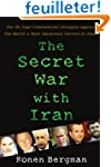 The Secret War with Iran: The 30-Year...