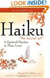 HaikuThe Sacred Art: A Spiritual Practice in Three Lines (The Art of Spiritual Living)