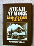 img - for Steam at Work: Road and Farm Engines book / textbook / text book