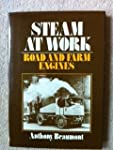 Steam at Work: Road and Farm Engines