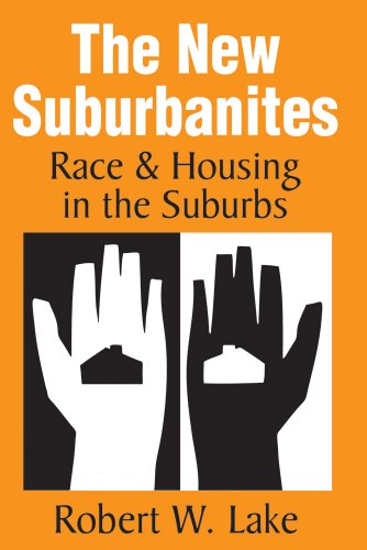 The New Suburbanites: Race and Housing in the Suburbs