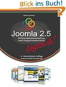Joomla 2.5 logisch!: Einfache Webseitenerstellung ohne Programmierkenntnisse
