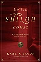Until Shiloh Comes (Shiloh Trilogy)