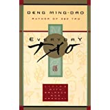 Everyday Tao: Living with Balance and Harmonyby Deng Ming-Dao