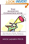 The Assertive Communicator