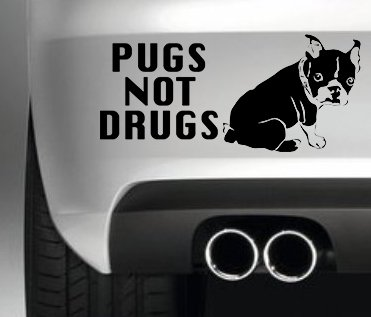PUGS NOT DRUGS CAR BUMPER STICKER FUNNY BUMPER